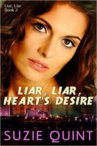 Liar, Liar, Hearts Desire